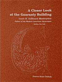 A Closer Look at the Guaranty Building book